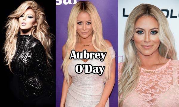 Aubrey O'Day Bio, Age, Height, Weight, Early Life, Career, Net Worth, Personal Life, Affairs and More