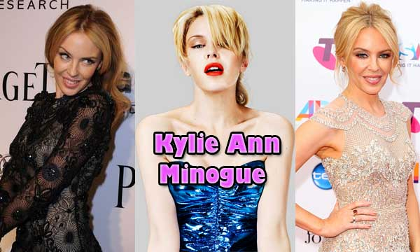 Kylie Ann Minogue Biography, Age, Height, Career and Personal Life