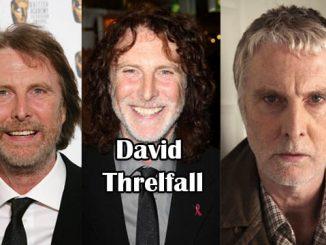 David Threlfall Bio, Age, Height, Weight, Net Worth, and Many more